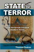 State of Terror: How terrorism created modern Israel