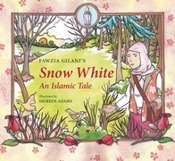 Snow White: An Islamic Tale