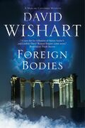Foreign Bodies: A mystery set in Ancient Rome