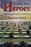 Poems for Heroes: An Anthology of Poetry