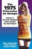 The 1975 Referendum on Europe - Volume 2: Current Analysis and Lessons for the Future