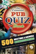 The Essential Pub Quiz Book: 500 Questions and Answers on General Knowledge