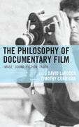 The Philosophy of Documentary Film