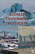 Business, Environment, and Society: Themes and Cases