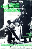 Two Cultures of Policing: Street Cops and Management Cops