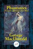 Phantastes: A Faerie Romance for Men & Women