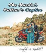 The Kurdish Outlaw's Captive