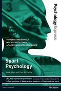 Psychology Express: Sport Psychology (Undergraduate Revision Guide)