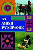 An Amish Patchwork: Indiana's Old Orders in the Modern World