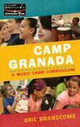 Camp Granada: A Music Camp Curriculum