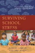 Surviving School Stress: Strategies for Well-Being in Today's Complex World