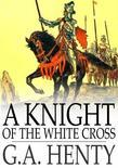 A Knight of the White Cross