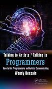 Talking to Artists / Talking to Programmers: How to Get Programmers and Artists Communicating
