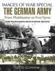The German Army from Mobilisation to First Ypres