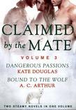 Claimed by the Mate, Vol. 3: A BBW Shifter/Werewolf 2-in-1 Romance
