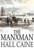 The Manxman: A Novel
