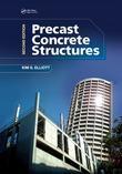 Precast Concrete Structures, Second Edition