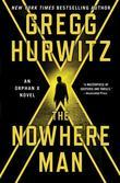 The Nowhere Man: An Orphan X Novel