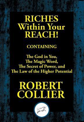 Riches within Your Reach: Riches within Your Reach