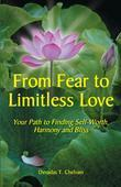 From Fear to Limitless Love: Your Path to Finding Self-Worth, Harmony and Bliss