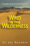 Wind in the Wilderness [Large Print]: A Lenten Study From the Prophets
