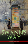 SWANN'S WAY (Modern Classics Series)