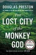 The Lost City of the Monkey God--EXTENDED FREE PREVIEW (first 6 chapters): A True Story