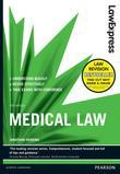 Law Express: Medical Law (Revision Guide)