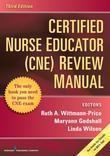 Certified Nurse Educator (CNE) Review Manual, Third Edition