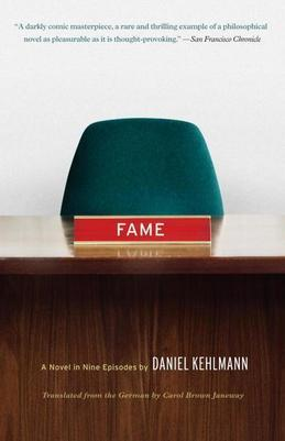 Fame: A Novel in Nine Episodes