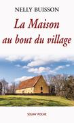La Maison au bout du village