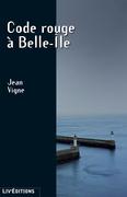 Code Rouge à Belle-Île