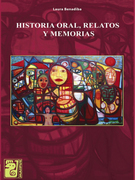Historia oral, relatos y memorias