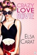 Crazy Love Movie