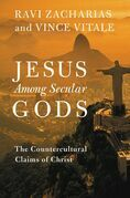 Jesus Among Secular Gods: The Countercultural Claims of Christ