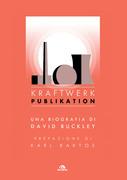 Kraftwerk. Publikation