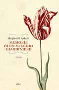 Memorie di un vecchio giardiniere