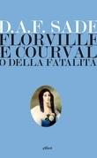 Florville e Courvalle o della fatalità