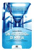"""Un """"suicidio"""" di mafia"""