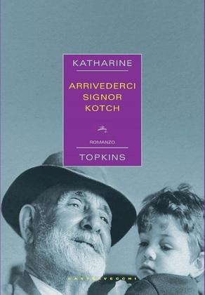 Arrivederci signor Kotch