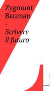 Scrivere il futuro