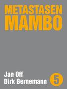 Metastasen Mambo