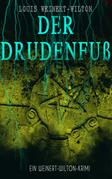Der Drudenfuß (Ein Weinert-Wilton-Krimi)