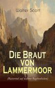 Die Braut von Lammermoor (Basierend auf wahren Begebenheiten) - Vollständige deutsche Ausgabe