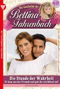 Bettina Fahrenbach 22 - Liebesroman