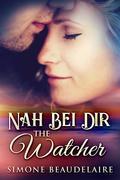 The Watcher - Nah Bei Dir