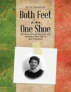 Both Feet In One Shoe: My Story of Leaving Italy and and Making a New Life In San Francisco