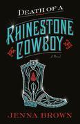 Death of a Rhinestone Cowboy: a novel