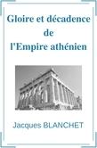 Gloire et décadence de l'Empire athénien