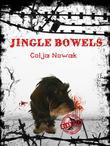 Jingle Bowels - Transgressive Fiction